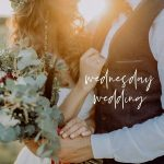 How to Plan a Weekday Wedding